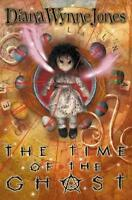 The Time of the Ghost by Diana Wynne Jones, NEW Book, FREE & FAST Delivery, (Pap
