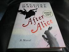 GREGORY MAGUIRE SIGNED - AFTER ALICE  LIMITED SIGNED HARDCOVER FIRST EDITION NEW