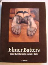 """Elmer Batters : """"Legs that dance to Elmer´s tune"""", Gebunden, Taschen Verlag"""