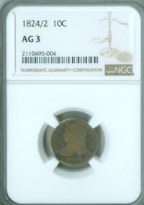 1824/2 Capped Bust Dime NGC AG-3 FREE S/H (2127101