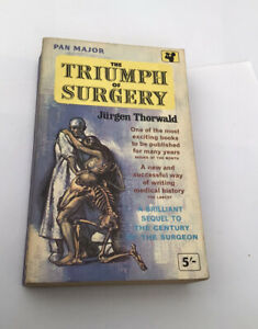 The Triumph Of Surgery Jurgen Thorwald Pan Major Paperback 1962