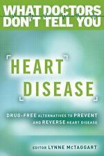 Heart Disease: Drug-Free Alternatives to Prevent and Reverse Heart Disease (Pape