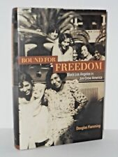 Bound for Freedom - Black Los Angeles in Jim Crow America 1st H/C  Black History