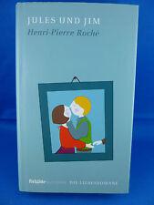Jules und Jim. BRIGITTE Buch-Ed.: Die Liebesromane, Bd 11 v. Henri-Pierre Roché