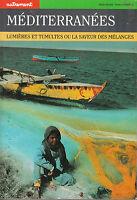 Livre Méditerranées lumières et tumultes la saveur des mélanges book