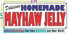 HOMEMADE MAYHAW JELLY BANNER Sign NEW Larger Size Best Quality for the $$$