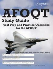 AFOQT Study Guide : Test Prep and Practice Questions for the AFOQT Exam by...