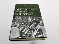 Defending Whose Country? : Indigenous Soldiers in the Pacific War Noah Riseman