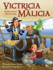 Victricia Malicia: Book-Loving Buccaneer-ExLibrary