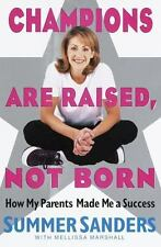 Champions Are Raised, Not Born: How My Parents Made Me a Success-ExLibrary