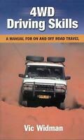 4wd Driving Skills : a Manual for on and Off Road Travel