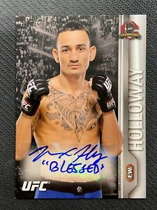 """2015 TOPPS UFC CHAMPIONS MAX HOLLOWAY """"BLESSED"""" AUTO INSCRIPTION SP (B)"""