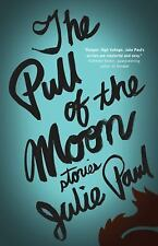 The Pull of the Moon: Stories-ExLibrary