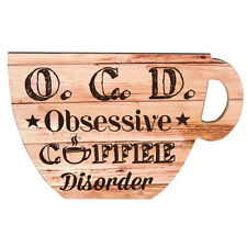 BN Obsessive Coffee Disorder Cup Shaped Kitchen/Cafe Shabby chic Wooden Plaque's