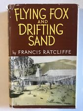 Flying Fox and Drifting Sand Francis Ratcliffe Hardback Dust Jacket 1971