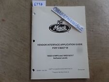 9-1999 Mack Truck Vendor Interface Application Guide VMACIII Service Manual OEM