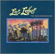 Neighborhood - Los Lobos - CD New Sealed