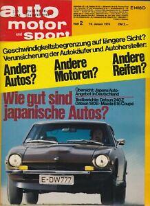 auto motor sport Heft 2 Januar 1974 Test Datsun 180 B / 240 Z Mazda 616 Coupe