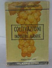 COLTIVAZIONI ED INDUSTRIE AGRARIE COSTANTINI TERZA EDIZIONE - 1957 -   L-10