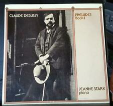 Sealed LP - Claude Debussy Preludes Book 1 JEANNE STARK PIANO 1977 ARCH MINT LP
