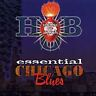 House of Blues: Essential Chicago Blues by House of Blues