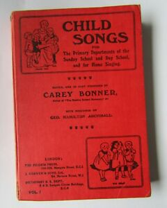 CHILDS SONGS Music Edited & part composed by Carey Bonner Hardback 1948