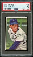 1952 Bowman BB Card #226 Alex Kellner Philadelphia Athletics PSA NM 7 !!!