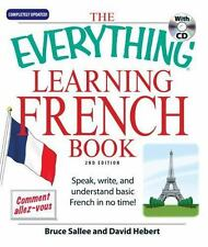 The Everything Learning French: Speak, write, and understand basic French in ...