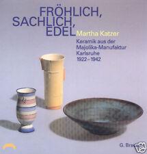 Fachbuch Martha Katzer Keramik, Majolika Manufaktur Karlsruhe, 1922-1942, TOLL