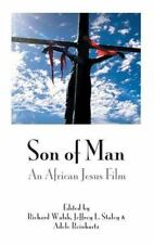 Son of Man : An African Jesus Film: By Walsh, Richard Staley, Jeffrey L. Rein...