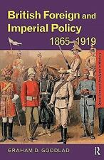 Questions and Analysis in History: British Foreign and Imperial Policy,...