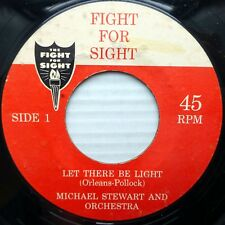 FIGHT FOR SIGHT 45 Michael Stewart / 4 Lads LET THERE BE LIGHT / Eyes of God c34