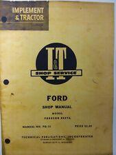 Iampt Ford Fordson Dexta Diesel Farm Tractor Service Major Overhaul Repair Manual