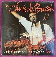 """Chris De Burgh – Don't Pay The Ferryman Live! 7"""" – AM 581 – Ex"""