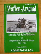 Deutsche Flak-Selbstfahrlafetten - Waffen-Arsenal Sonderband 78