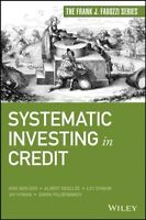 Systematic Investing in Credit, Hardcover by Dynkin, Lev; Dor, Arik Ben; Desc...