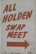 ALL HOLDEN SWAP MEET man cave tin wall sign bar 30x20cm BNIP AU seller retro