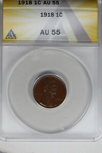 1918   .01   ANACS   AU 55    Lincoln Head Cent, Lincoln One Cent