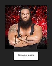 BRAUN STROWMAN #1 (WWE) Signed (Reprint) 10x8 Mounted Photo Print - FREE DEL