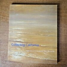 Collecting California : Selections from Laguna Art Museum Book
