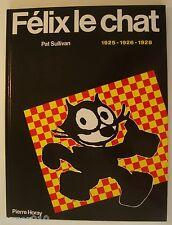 FELIX LE CHAT 1925-1926-1928 - PAT SULLIVAN - EO 1979 PIERRE HORAY