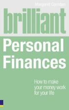 Brilliant Personal Finances: How to Make Money Work for Your Life (Brilliant L,