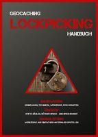 Lockpicking Handbuch Anleitung Anfänger Geocaching Schlösser knacken öffnen