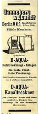 Danneberg & Quandt Berlin D-AQUA- Trochnungs- Anlagen Historische Reklame 1908