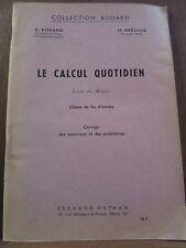 Bodard & Bréjaud: Le Calcul Quotidien, livre du maître, classe de fin d'études