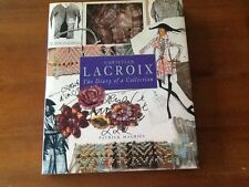 Christian Lacroix: The Diary of a Collection- Excellent Condition -