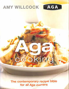 Aga Cooking by Willcock, Amy
