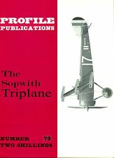 THE SOPWITH TRIPLANE: PROFILE #72/ 19 PAGES incl 7 NEWLY ADDED/ FACSIMILE ED