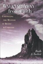 Walking Away from Faith: Unraveling the Mystery of Belief and Unbelief-ExLibrary