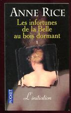 ANNE RICE: LES INFORTUNES DE LA BELLE AU BOIS DORMANT 1. POCKET. 2001.